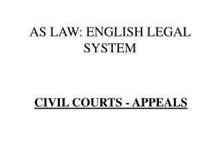 AS LAW: ENGLISH LEGAL SYSTEM