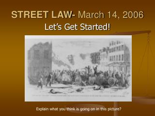 STREET LAW-  March 14, 2006