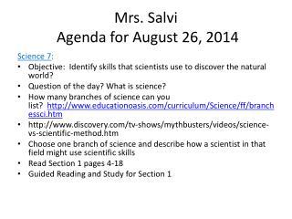 Mrs. Salvi  Agenda for August 26, 2014