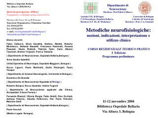 11-12 novembre 2004 Biblioteca Ospedale Bellaria Via Altura 3, Bologna
