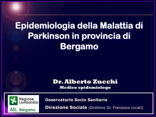 Epidemiologia della Malattia di Parkinson in provincia di Bergamo