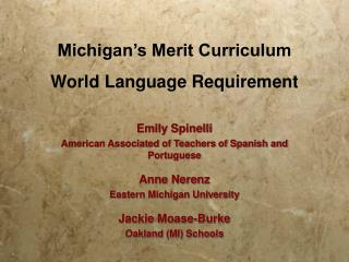 Michigan�s Merit Curriculum World Language Requirement