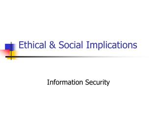 Ethical & Social Implications