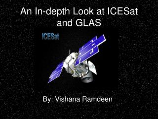 An In-depth Look at ICESat and GLAS