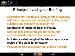 Principal Investigator Briefing