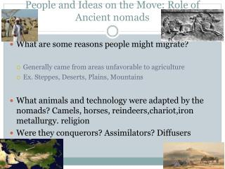 People and Ideas on the Move: Role of Ancient nomads