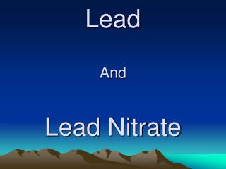 Lead And Lead Nitrate