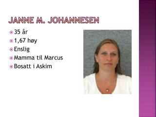 Janne M. Johannesen