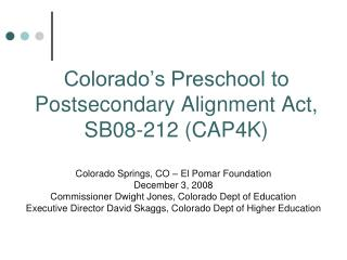 Colorado's Preschool to Postsecondary Alignment Act, SB08-212 (CAP4K)