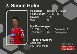 2. Simen Holm