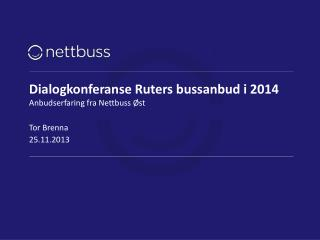 Dialogkonferanse Ruters bussanbud i 2014