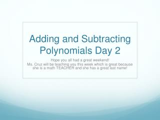 Adding and Subtracting Polynomials Day 2