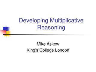 Developing Multiplicative Reasoning
