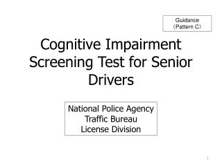 Cognitive Impairment  Screening Test for Senior Drivers