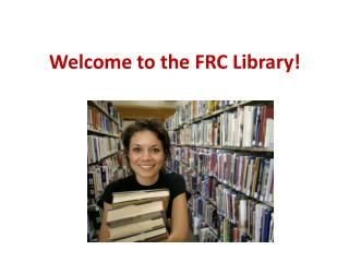 Welcome to the FRC Library!