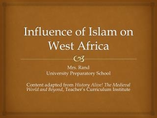 Influence of Islam on West Africa