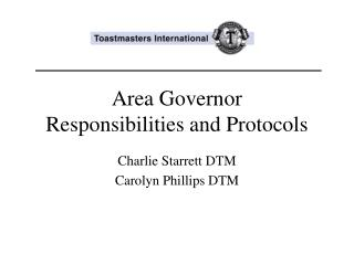 Area Governor Responsibilities and Protocols
