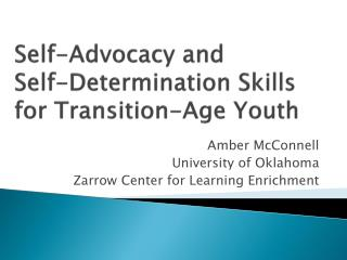 Self-Advocacy and  Self-Determination Skills for Transition-Age Youth