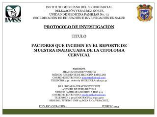 INSTITUTO  MEXICANO DEL SEGURO SOCIAL DELEGACIÓN VERACRUZ NORTE UNIDAD DE MEDICINA FAMILIAR No. 73