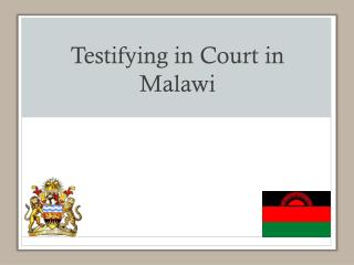 Testifying in Court in Malawi
