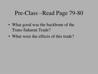 Pre-Class –Read Page 79-80