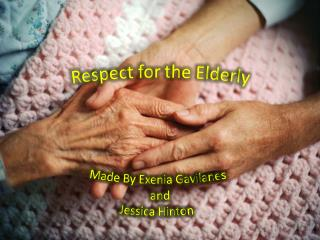 Respect for the Elderly
