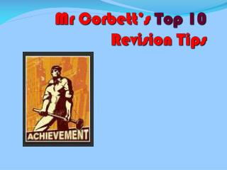 Mr Corbett's  Top 10  Revision Tips