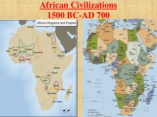 African Civilizations 1500 BC-AD 700