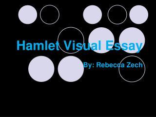 Hamlet Visual Essay