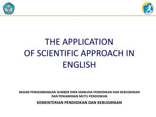 THE APPLICATION  OF SCIENTIFIC APPROACH IN ENGLISH