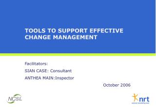 TOOLS TO SUPPORT EFFECTIVE CHANGE MANAGEMENT