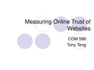 Measuring Online Trust of Websites