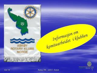 Informasjon om komitearbeidet  i klubben