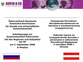 �sterreichisch-Russische Gemischte Kommission  f�r Handel und wirtschaftliche Zusammenarbeit
