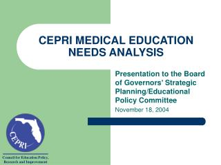 CEPRI MEDICAL EDUCATION  NEEDS ANALYSIS