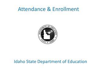 Attendance & Enrollment