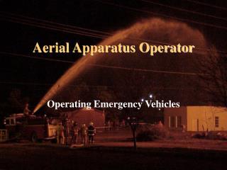 Aerial Apparatus Operator