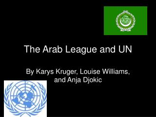 The Arab League and UN