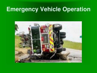 Emergency Vehicle Operation
