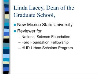 Linda Lacey, Dean of the Graduate School,