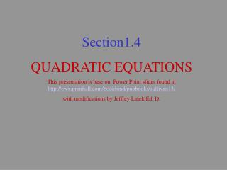 Section1.4 QUADRATIC EQUATIONS
