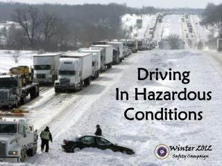 Driving In Hazardous Conditions