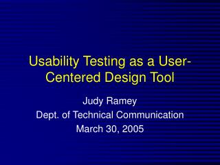 Usability Testing as a User-Centered Design Tool