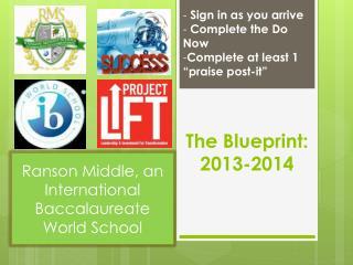 The Blueprint: 2013-2014
