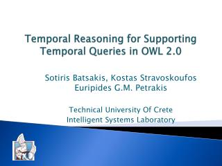 Temporal Reasoning for Supporting Temporal Queries in OWL 2.0