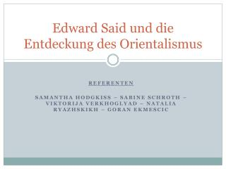 Edward Said und die Entdeckung des Orientalismus