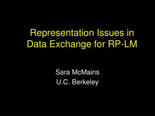 Representation Issues in Data Exchange for RP-LM