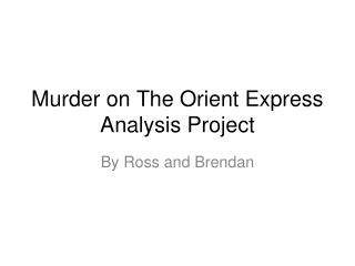 Murder on The Orient Express Analysis Project