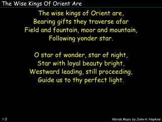 The Wise Kings Of Orient Are