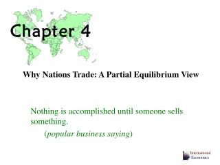 Why Nations Trade: A Partial Equilibrium View